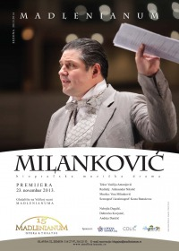 Plakat za biografsku muzicku dramu o Milutinu milankovicu