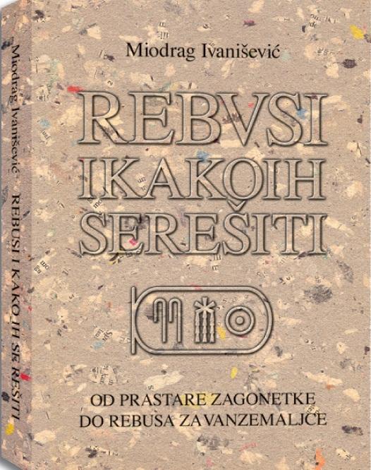 Rebusi Miodraga Ivanisevica